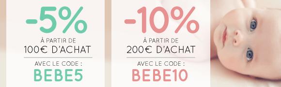 Code BEBE : jusqu'à 10% de remise !
